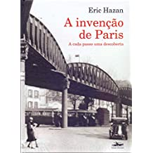 A Invenção de Paris. A Cada Passo Uma Descoberta