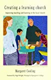 img - for Creating a Learning Church: Improving Teaching and Learning in the Local Church book / textbook / text book