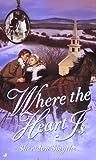 Where the Heart Is, Sheridon Smythe, 0515124125