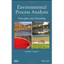 Environmental Process Analysis: Principles and Modeling