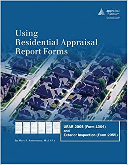 Amazon.com: Using Residential Appraisal Report Forms: URAR 2005 ...
