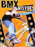 img - for BMX History (BMX Extreme) book / textbook / text book
