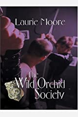 The Wild Orchid Society Hardcover