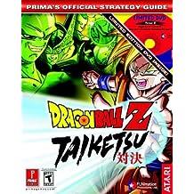 Dragon Ball Z: Taiketsu: Prima's Official Strategy Guide