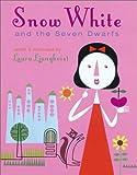 Snow White and the Seven Dwarfs, Laura Ljungkvist, 0810942410