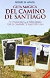 img - for Guia Magica del Camino de Santiago (Spanish Edition) book / textbook / text book