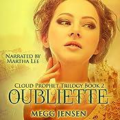 Oubliette: Cloud Prophet Trilogy, Book 2 | Megg Jensen