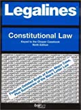 Legalines on Constitutional Law,- Keyed to Choper, Neville, Jonathon, 0314143335
