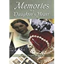 Memories in a Daughter's Heart: Navigating the journey of parental aging and surviving the aftermath from grief to reality