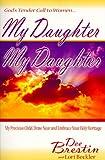 My Daughter, My Daughter, Dee Brestin and Lori Beckler, 1564767841