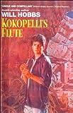 Kokopelli's Flute, Will Hobbs, 0613034465