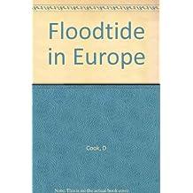 Floodtide in Europe