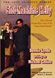 img - for Slot-Machine Kelly: The Complete Private Eye Cases of the One-Armed Bandit book / textbook / text book