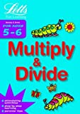 Multiply and Divide Age 5-6 (Letts Fun Learning) (Letts Fun Farmyard Learning)
