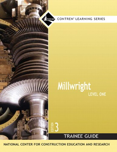 Pdf Home Millwright Level 1 Trainee Guide, Paperback (3rd Edition) (Nccer Contren Learning)