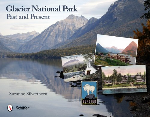 Glacier National Park: Past and Present