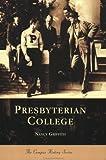 Presbyterian College   (SC)  (College History)