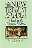 Is the New Testament Reliable?, Paul W. Barnett, 0830818340