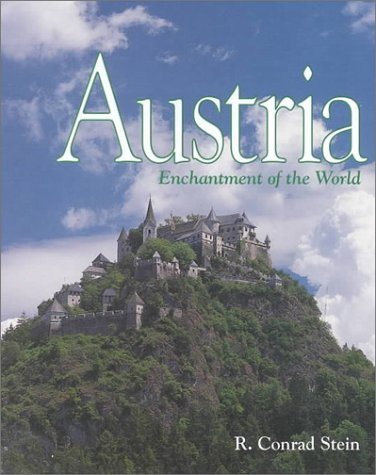 Austria (Enchantment of the World Second Series)
