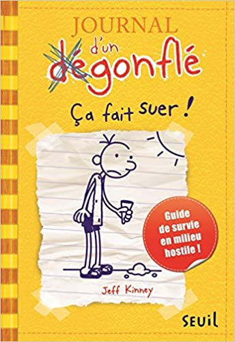 Journal Dun Degonfle T4 Ca Fait Suer Diary Of A Wimpy Kid