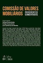 Comissão de Valores Mobiliários - Precedentes Comentados