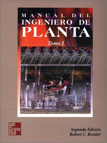 MANUAL DEL INGENIERO DE PLANTA, 2a. ED., 2 T. (Del Manual Ingeniero Industrial)