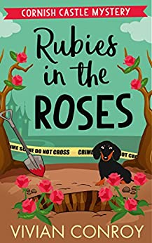 Rubies in the Roses (Cornish Castle Mystery, Book 2) by [Conroy, Vivian]
