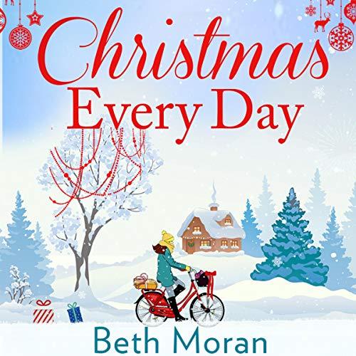 Christmas Every Day (Every Book Day Christmas)