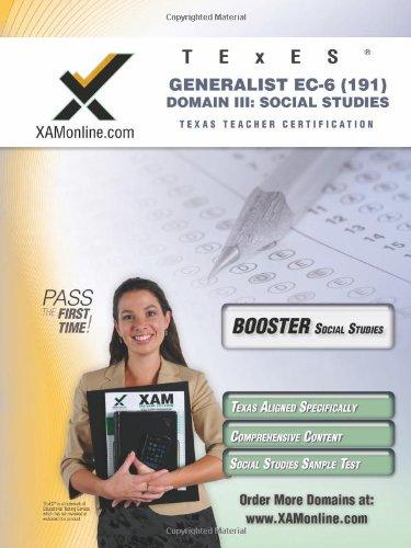 TExES Generalist EC-6 191 Social Studies BOOST Edition
