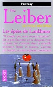 Le Cycle des épées, tome 5 : Les épées de Lankhmar par Leiber