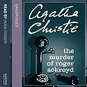 The Murder of Roger Ackroyd Hörbuch von Agatha Christie Gesprochen von: Hugh Fraser