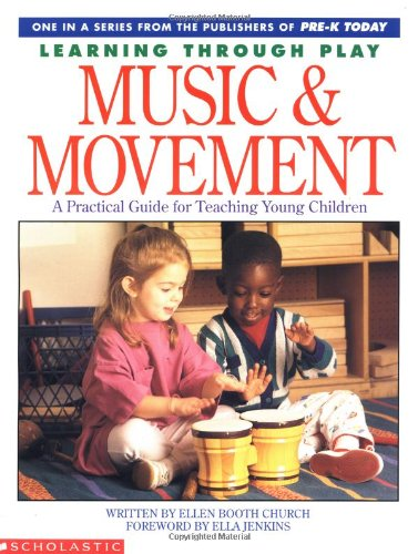 Music And Movement (Learning Through Play)