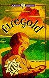 Firegold, Dia Calhoun, 1890817287