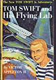img - for Tom Swift and His Flying Lab (#1 in Series) book / textbook / text book