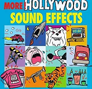 More Hollywood Sound Effects