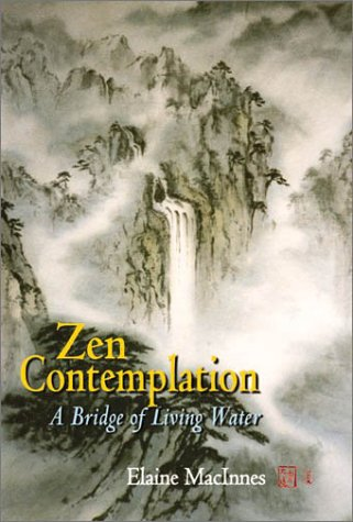 Zen Contemplation : A Bridge of Living Water PDF