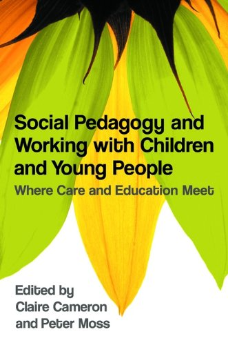 - Social Pedagogy and Working with Children and Young People: Where Care and Education Meet