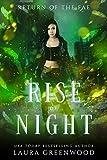 Rise Of Night (Return Of The Fae Book 2)