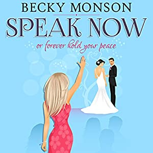Speak Now or Forever Hold Your Peace Audiobook