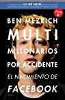 Multimillonarios por accidente par Mezrich
