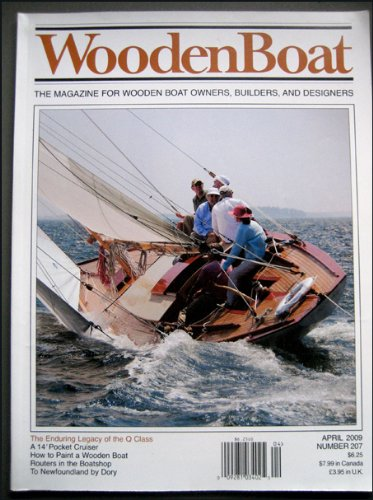 (Woodenboat, the Magazine for Wooden Boat Owners, Builders and Designers March/April 2009 Q Class, Jim Moores, Duckboat Racing on Barnegat Bay, Pattern Routing, How to Paint a Wooden Boat, PocketShip)