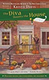 The Diva Haunts the House, Krista Davis, 0425243788