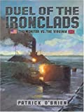 Duel of the Ironclads, Patrick O'Brien, 0802788424