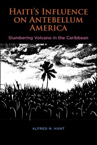 haiti-s-influence-on-antebellum-america-slumbering-volcano-in-the-caribbean