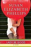 Lady Be Good, Susan Elizabeth Phillips, 0062028529