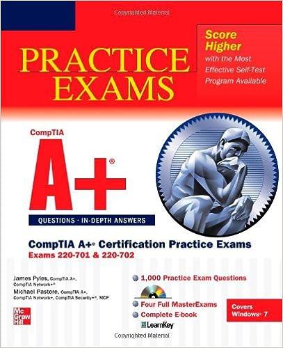 comptia a+ certification practice exams (exams 220-701 & 220-702 ...
