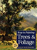 Keys to Painting Trees and Foliage, , 1581801874