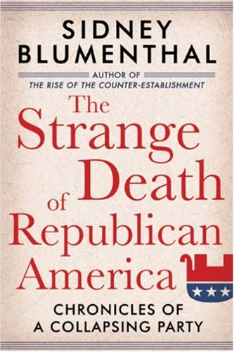 The Strange Death of Republican America: Chronicles of a Collapsing - Packages Autographed