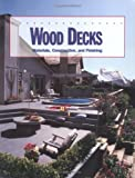 Wood Decks : Materials, Construction, and Finishing, McDonald, Kent A. and Falk, Robert H., 0935018778