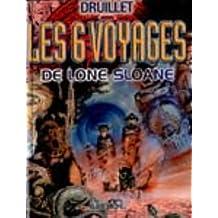 LONE SLOANE T01  : LES SIX VOYAGES DE LONE SLOANE